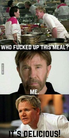 Chuck Norris teaches Gordon Ramsay how to cook. Funny Video Memes, Crazy Funny Memes, Really Funny Memes, Funny Relatable Memes, Haha Funny, Funny Jokes, Funny Videos, Funny Images, Best Funny Pictures