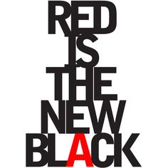 Red Is The New Black ❤ liked on Polyvore featuring backgrounds, filler, text, article, magazine, phrase, quotes and saying