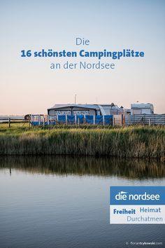 Die 16 schönsten Campingplätze an der Nordsee findest du bei uns. Egal ob mit Zelt, Wohnmobil oder Wohnwagen: An diesen Orten fühlst du, was es heißt, Urlaub in Norddeutschland zu machen. Camping Set Up, Camping Holiday, Camping And Hiking, Camping Life, Camping Meals, Camping Hacks, Tent Camping, Campsite, Outdoor Camping
