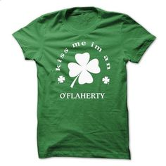[SPECIAL] Kiss me Im An O\FLAHERTY St. Patricks days - #tshirt art #tshirt necklace. GET YOURS => https://www.sunfrog.com/Valentines/[SPECIAL]-Kiss-me-Im-An-OFLAHERTY-St-Patricks-days.html?68278