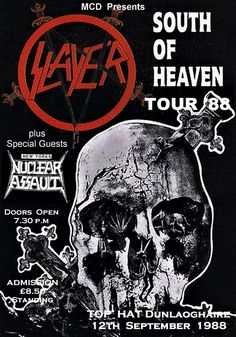 Slayer vintage concert poster Top Hat Dunlaoghaire Dublin Ireland 1988 by PetesRetroPosters on Etsy Rock Bands, Metal Bands, Heavy Metal Rock, Heavy Metal Music, Rock Posters, Band Posters, Hard Rock, South Of Heaven, Vintage Concert Posters