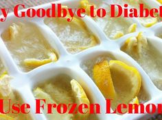 Believe It or Not, Use Frozen Lemons and Say Goodbye to Diabetes, Tumors, Obesity!Benefits of Frozen Health Benefits of Frozen Lemons Treat Diabetes Ca. Diabetic Desserts, Diabetic Recipes, Diabetic Fruit, Diabetes Facts, Diabetes Food, Diabetes Quotes, Diabetes Care, Diabetic Breakfast, Diabetes Remedies