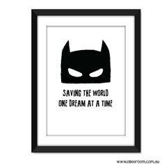 Super Hero Print - Saving the world one dream at a time | Typography Poster | Nursery Gift | Kids Decor