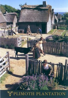 Plimoth Plantation- Just got back from here, and LOVED it!!!