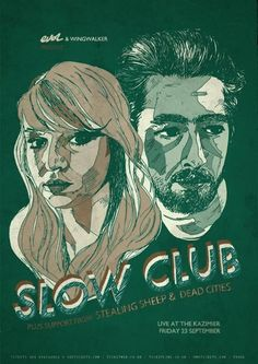 Slow Club Poster