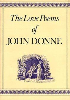 """John Donne, """"The Love Poems of John Donne"""""""