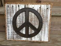Peace sign on Painted Reclaimed Wood-Distressed Sign-Peace Sign-Recycled Wood-Salvaged Wood-Cast Iron Peace Sign-Rustic Peace Sign by 3DriftsAway on Etsy