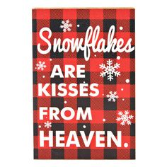 """""""Snowflakes are kisses from heaven"""" This Christmas sign is the cutest home decor for your living room or bedroom!  Snowflake Plaid Box Sign, 6"""" x 4"""" / $5.99"""