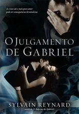 Julgamento de Gabriel, O- E o sexy Gabriel está de volta.