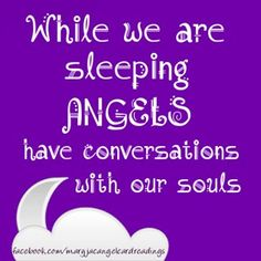 So true :) They also talk to us while we are awake. We just need to listen :) Heaven Sent, Angels In Heaven, Angel Protector, Angel Quotes, Angel Prayers, I Believe In Angels, My Guardian Angel, Angels Among Us, Angel Cards