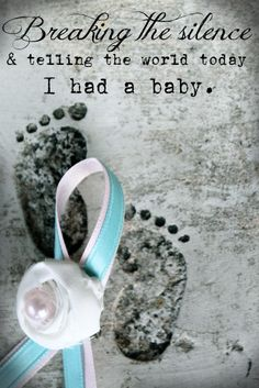 October 15h is Infant Loss Awareness Day. ♥ Taylor ♥