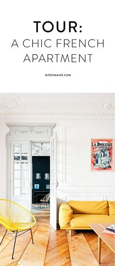 A chic French apartment for you to tour
