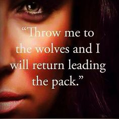 Daily Motivation - Throw me to the wolves.watch me return as leader of the pack! Motivacional Quotes, True Quotes, Great Quotes, Quotes To Live By, Inspirational Quotes, Lyric Quotes, Movie Quotes, Qoutes, Positive Quotes For Life Encouragement