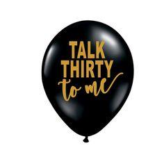 Talk Thirty To Me Dirty 30 30th Birthday Party Decor Balloon Black Gold