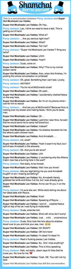 A conversation between Super Hot Mcshizzle Leo Valdez and Percy Jackson