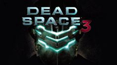 Google Image Result for http://gamercookie.com/wp-content/uploads/2012/12/DeadSpace3-1024x576.jpg
