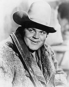 Dan Blocker from Bonanza. He held me when I was an infant. My parents ran into him on the street. He thought I was a beautiful baby...hahaha