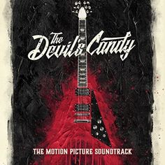 Original Motion Picture Soundtrack (OST) to the movie The Devil's Candy Music composed by Various Artists. Horror Movie Trailers, Horror Movies, Movie List, I Movie, Horror Music, Creature Feature, Independent Films, Film Posters, Various Artists