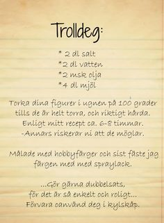 """Recipe for """"trolldeg"""" to make and paint small figurines Diy For Kids, Crafts For Kids, Diy For Men, Kids Fun, Baby Barn, Bra Hacks, Do It Yourself Inspiration, Kids Corner, Diy Projects To Try"""
