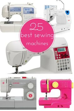 Check out our list of the best 25 sewing machines, http://www.coolcrafts.com/best-sewing-machines/