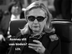 Hillary's got the right idea - Binders Full of Women