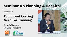 Healthcare Medical Equipment Costing, Hospital Medical Equipment Planning, Operational Efficiency & Financial viability, Hospital Equipment Planner, Medical Equipment Investment Options