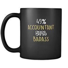 Accountant 49% Accountant 51% Badass 11oz Black Mug-Drinkware-Teelime | shirts-hoodies-mugs