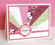 Lisa's Creative Corner: Ivy Lane Sunburst Mother's Day Card