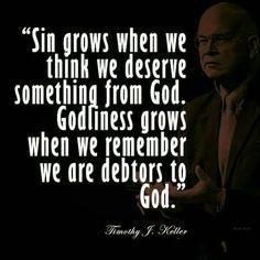 christian quotes | Tim Keller quotes | sin | godliness | entitlement | debtors