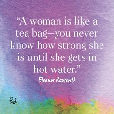 Inspiring Quotes For International Women's Day- Eleanor Roosevelt