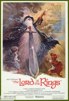 Lord of the Rings by Ralph Bakshi...I have this poster hagning in our stairwell.....Ralph was over looked
