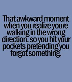 awkward moments quotes That Awkward Moment When Your