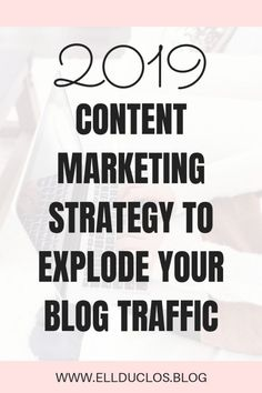 2019 Content marketing strategy to help you grow your blog traffic to over 240,000 page views this year! Content marketing strategy that helps me grow my blog traffic! Learn effective ways to grow your blog traffic this year! #blogtraffic #bloggingtips #blogtips #growyourblog #contentmarketing #marketing #marketingtips