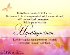 Hyväksyminen tuo sinulle mielenrauhan Boho Beautiful, Diy And Crafts, Quotes, Life, Quotations, Quote, Shut Up Quotes