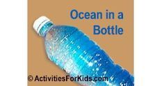 Ocean in a Bottle | Activities For Kids Use jars and put in shells, sand, plastic boat