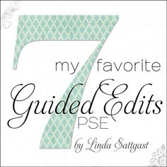 My 7 Favorite Guided Edits in Photoshop Elements | Digital Scrapper