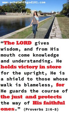THE LORD HOLDS VICTORY IN STORE FOR THE JUST!! Proverbs 2, Live Your Life, Live Long, Live For Yourself, Victorious, Hold On, Knowledge, Lord, Wisdom