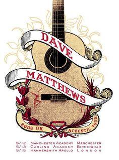 Dave Matthews Band Poster 2006 UK Acoustic Tour 5/12 Manchester Academy, Manchester 5/13 Carling Academy, Birmingham, 5/15 Hammersmith Apollo, London