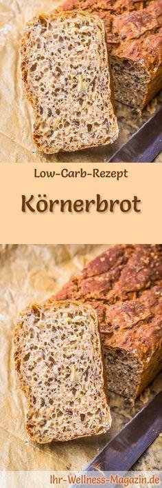 Rezept für Low Carb Körnerbrot: Kohlenhydratarm, ohne Getreidemehl, gesund und gut verträglich ... #lowcarb #brot #backen