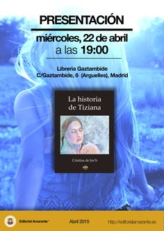 """Presentación """"La historia de Tiziana"""""""