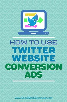 Want to improve the performance of your Twitter ads?  Whether you're looking to increase downloads of an ebook or get more sales, the Website Conversions objective will improve the performance of your Twitter ads.  In this article, you'll discover how to get started with Twitter's new website conversion ads. Via /smexaminer/.