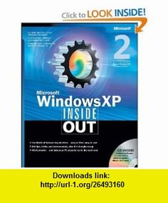 Microsoft� Windows� XP Inside Out, Second Edition (Bpg-Inside Out) (0790145204400) Ed Bott, Carl Siechert, Craig Stinson , ISBN-10: 073562044X  , ISBN-13: 978-0735620445 ,  , tutorials , pdf , ebook , torrent , downloads , rapidshare , filesonic , hotfile , megaupload , fileserve