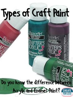 Craft Paint Tips - Learn all of the types available and how to choose the right kind for your project. CreateForLess.com
