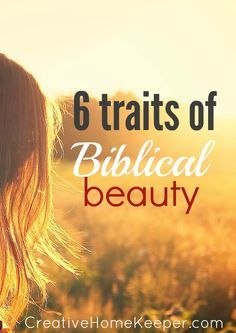 Biblical beauty is often not acknowledged or sought after in this day and age. It's not popular and often times it's down right controversial. But as women who love God with all our hearts, and women who not only want to look good on the outside, we should be seeking to be made beautiful in God's eyes.