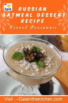 Russian traditional oatmeal dessert recipe. The recipe call in Russian kissel ovsiannii. Check out the recipe on my blog → Galainthekitchen.com