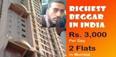 MEET THE THE 'RICHEST' BEGGAR IN INDIA!