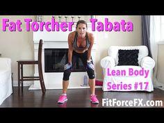 Fat Torcher Tabata: Lean Body Series #17 - YouTube