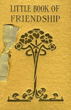Little Book of Friendship; An Anthology--NY, Barse & Hopkins   Flickr - Photo Sharing!
