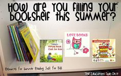 The Educators' Spin On It: Resources for this Summer Reading -- Summer reading programs! How are you filling your bookshelf this summer?