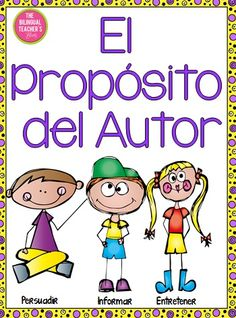 A great way to introduce the Author's Purpose Skill in Spanish to your students using these three posters and graph!